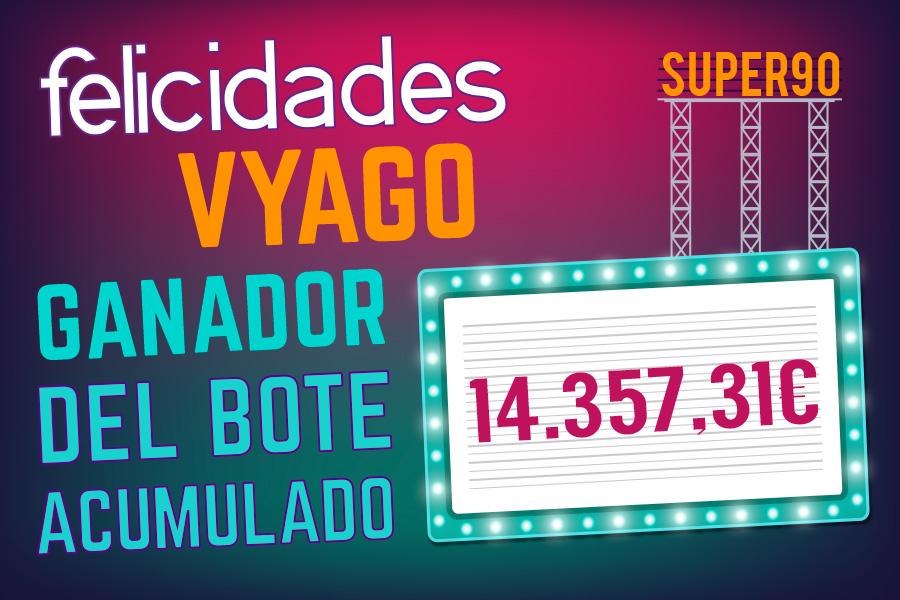 Vyago gana el bote acumulado de SUPER90