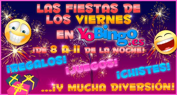 Las fiestas de los viernes en YoBingo