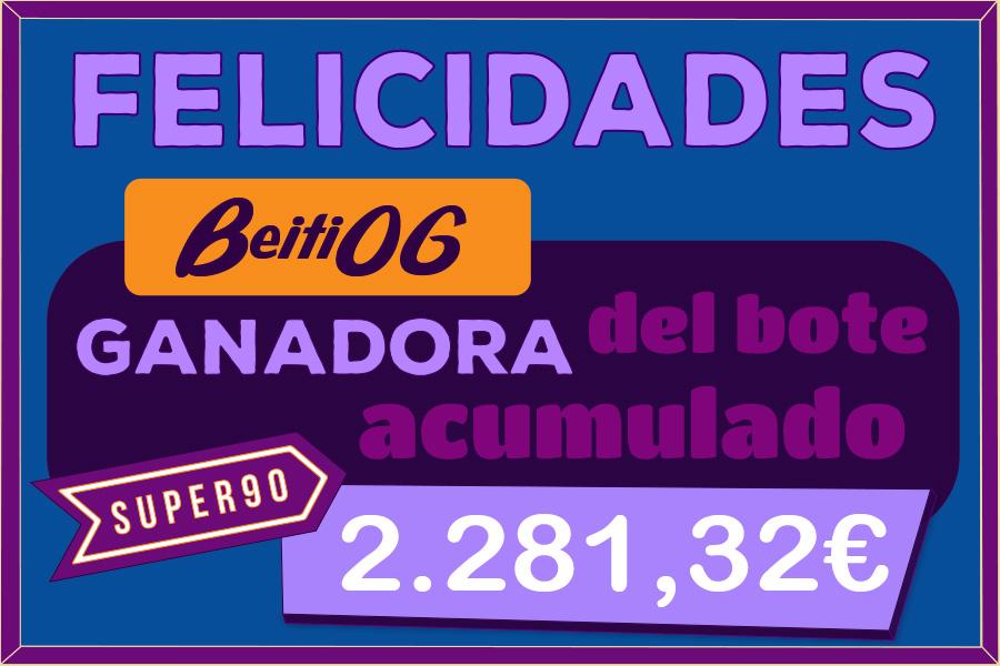 Beiti06 gana el bote acumulado de SUPER90
