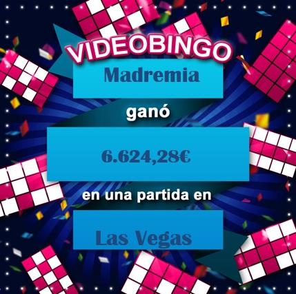 Madremia ganó el bote acumulado del VideoBingo Las Vegas