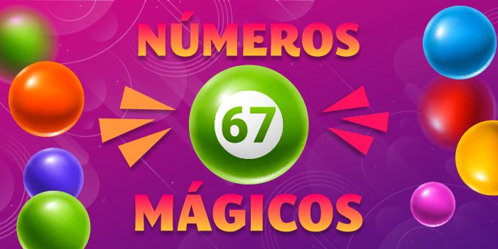 números mágicos 67