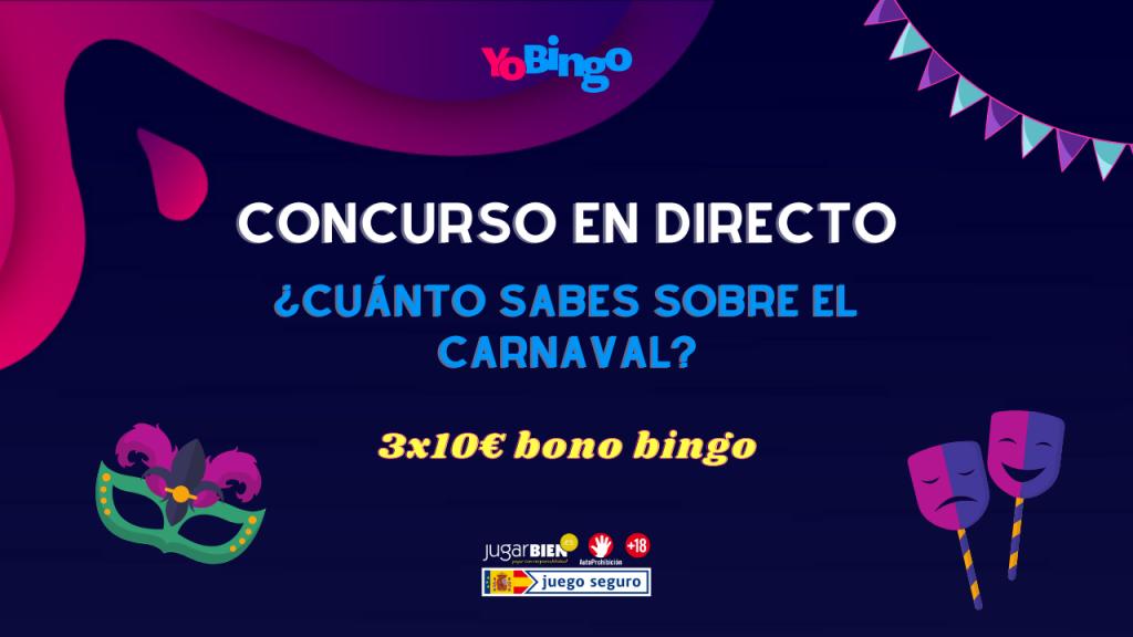 concurso en directo carnaval yobingo