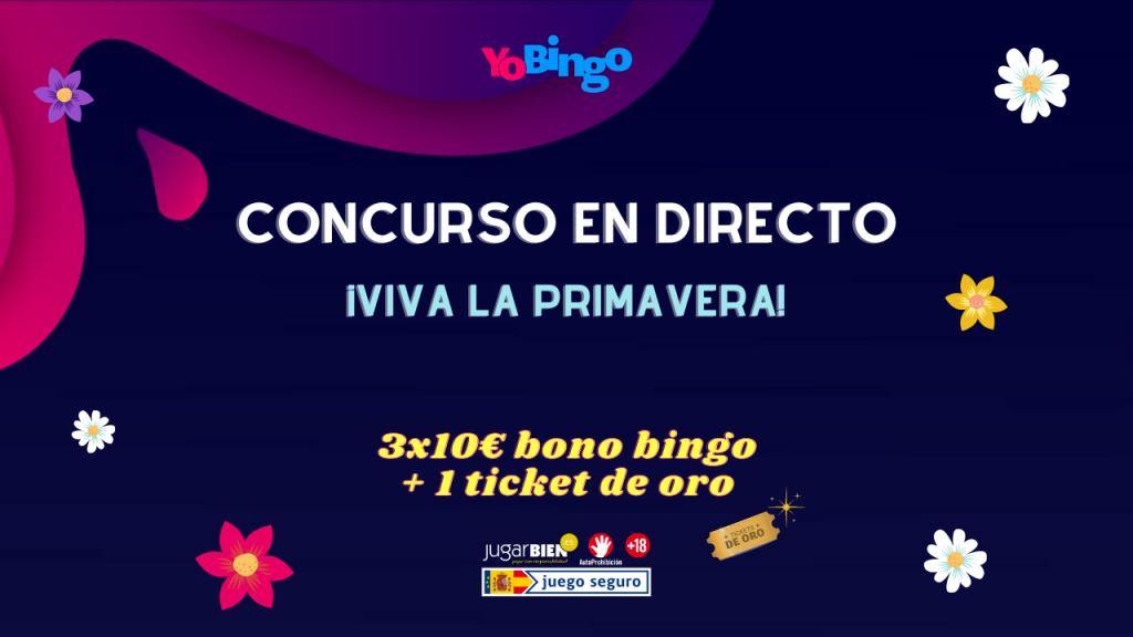 Concurso en directo ¡viva la primavera! de YoBingo